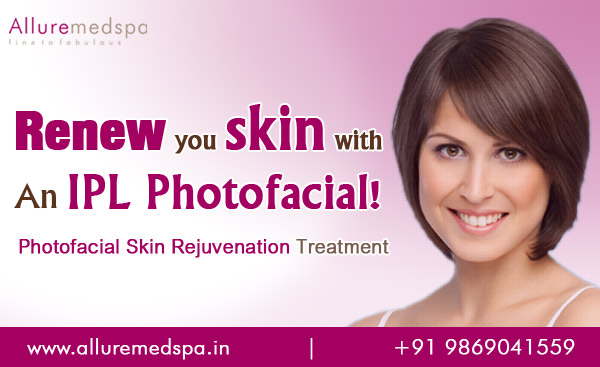 Laser Photofacial Skin Rejuvenation Treatment in Andheri, Mumbai