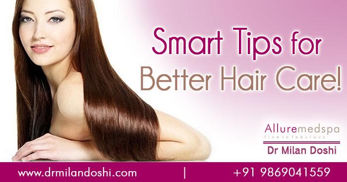 Smart Tips for Better Hair Care Mumbai, India