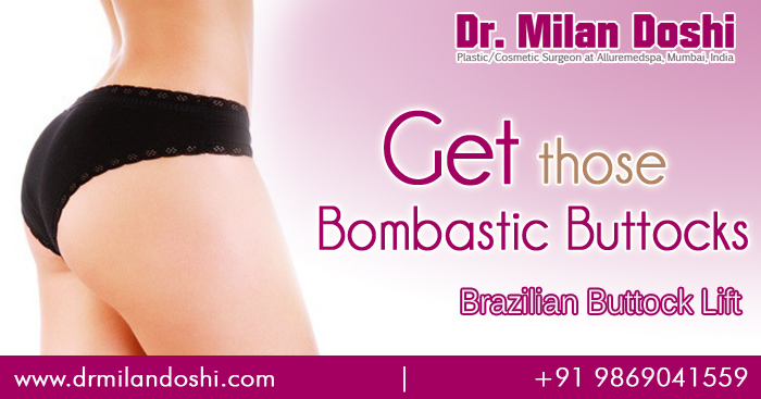 Brazilian Buttock Lift Surgery in Mumbai, India