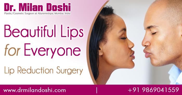 Lip Reduction Surgery in Mumbai, India