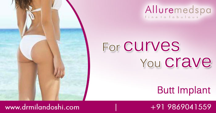 Get Butt Implant done for beautiful curves