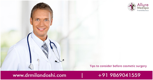 Dr Milan Doshi - Tips on Cosmetic Surgery