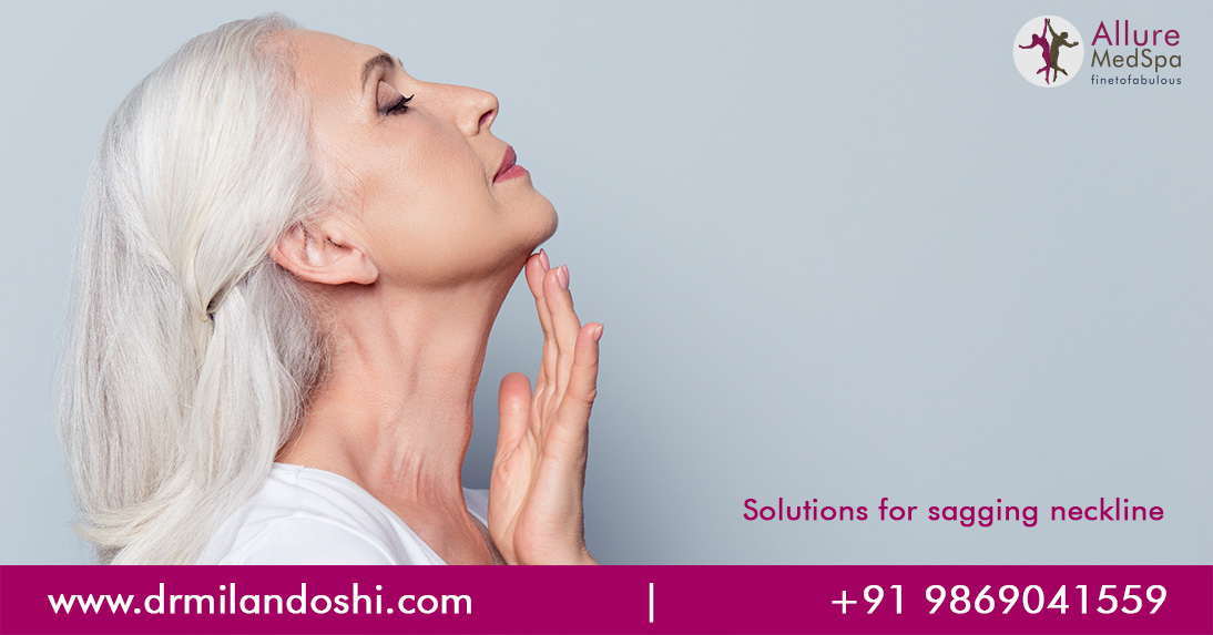Solutions For Sagging Neckline
