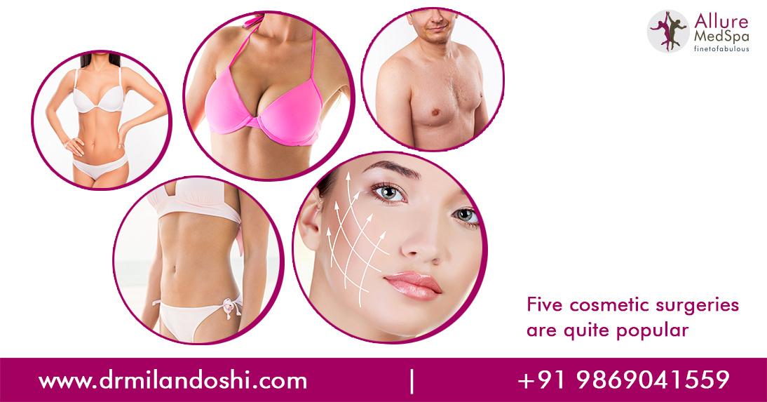 Five Cosmetic Surgeries Are Quite Popular