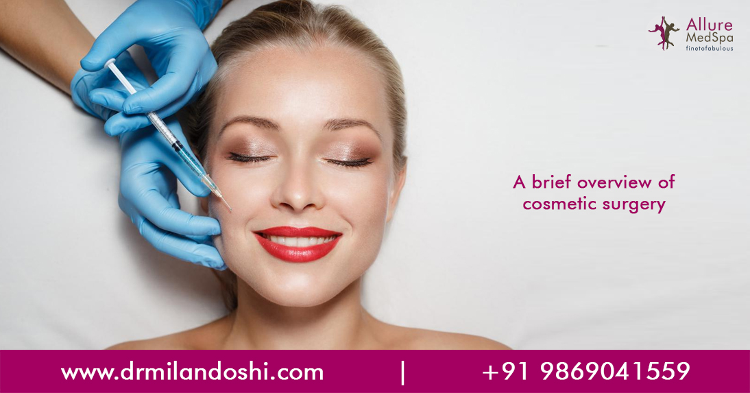 A Brief Overview Of Cosmetic Surgery