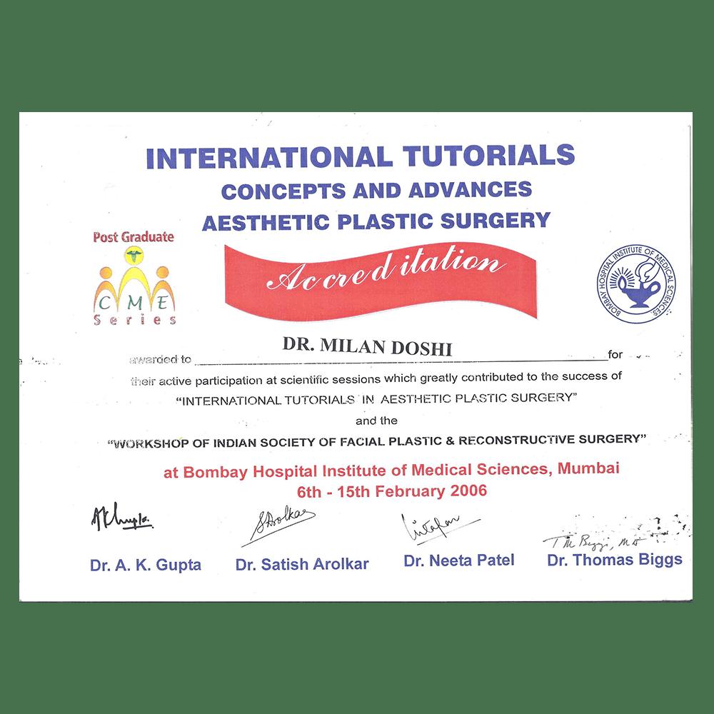 2006 FEB 6 - 15 INTERNATIONAL TUTORIALS CONCEPTS AND ADVANCES ASTHETIC PLASTIC SURGERY