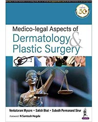 Medico-legal Aspects of Dermatology & Plastic Surgery