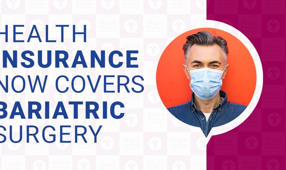 Health insurance covers weight loss surgery
